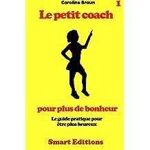 Le petit coach pour plus de bonheur