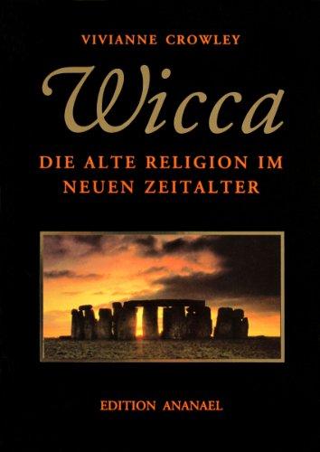 Buchseite und Rezensionen zu 'WICCA: Die alte Religion im neuen Zeitalter' von Vivianne Crowley