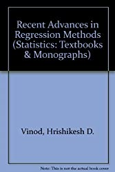 Recent Advances in Regression Methods (Statistics: Textbooks & Monographs) by Hrishikesh D. Vinod (1981-11-01)