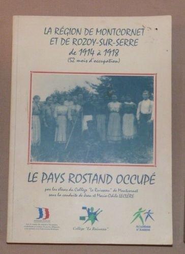 La région de montcornet et de Rozoy-sur-Serre de 1914 à 1918