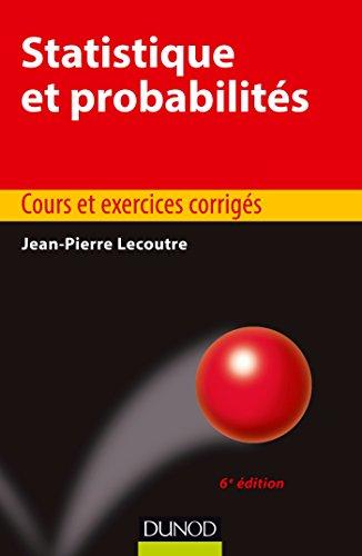 Statistique et probabilités - 6e éd. - Cours et exercices corrigés