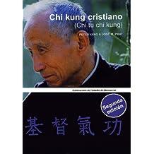 Chi Kung cristiano (Chi tu chi kung) (Vària)