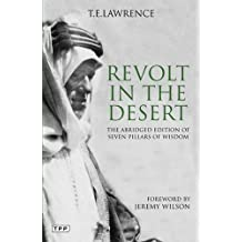 Revolt in the Desert: The Abridged Edition of 'Seven Pillars of Wisdom' (Tauris Parke Paperbacks)