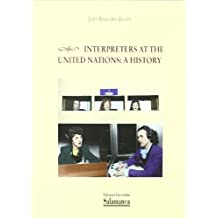 Interpreters at the United Nations : a history