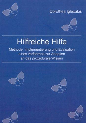 Hilfreiche Hilfe: Methode, Implementierung und Evaluation eines Verfahrens zur Adaption an das prozedurale Wissen