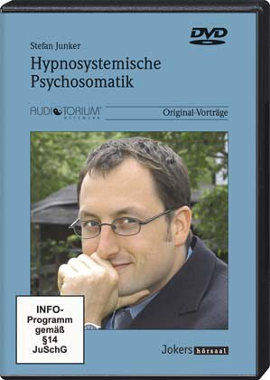 Hypnosystemische Psychosomatik, Workshop auf 2 DVD, Stefan Junker