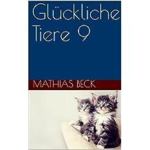 Glückliche Tiere 9 (German Edition)