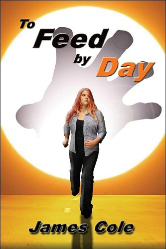 To Feed by Day Cover Image