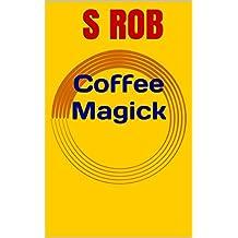Coffee Magick (English Edition)