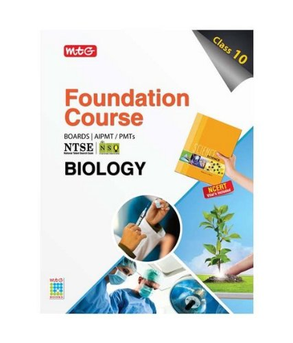 Biology: Foundation Course for AIPMT/Olympiad/NTSE Class 10