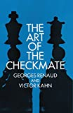 The Art of the Checkmate (Dover Chess)