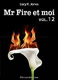 Mr Fire et moi - volume 12