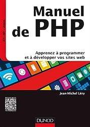 Manuel de PHP - Apprenez à programmer et à développer vos sites web