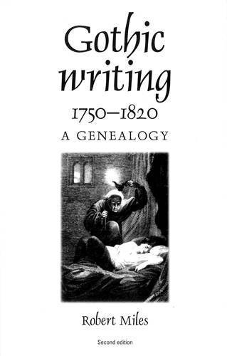 Gothic Writing 1750-1820: A Genealogy, Second Edition by Miles Robert (2002-09-07)