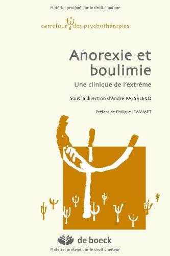 Anorexie et boulimie : Une clinique de l'extrême