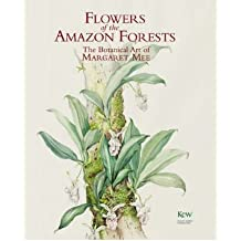 [(Flowers of the Amazon Forests: The Botanical Art of Margaret Mee)] [ By (author) Margaret Mee ] [October, 2006]