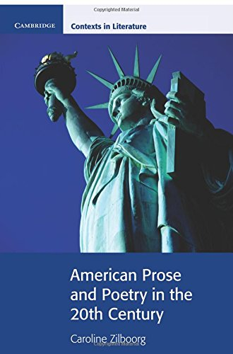 american-prose-and-poetry-in-the-20th-century-cambridge-contexts-in-literature