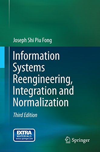 Information Systems Reengineering, Integration and Normalization (English Edition)