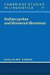 Italian Syntax & Universal Grammar (Cambridge Studies in Linguistics) by Guglielmo Cinque (2008-08-21)