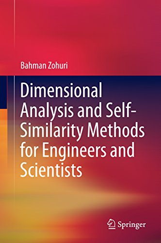 Dimensional Analysis And Self-similarity Methods For Engineers And Scientists por Bahman Zohuri epub