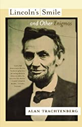 Lincoln's Smile and Other Enigmas by Alan Trachtenberg (2008-01-22)