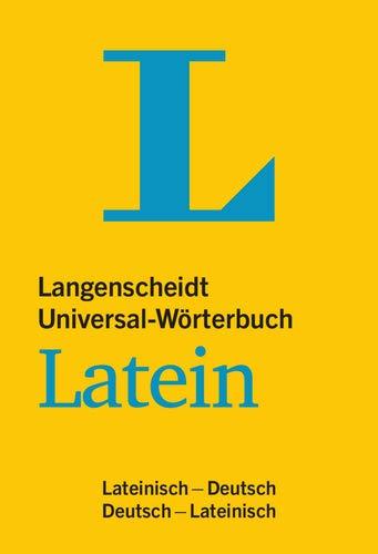 Langenscheidt Universal-Wörterbuch Latein - mit Kurzgrammatik Latein: Lateinisch-Deutsch/Deutsch-Lateinisch (Langenscheidt Universal-Wörterbücher)
