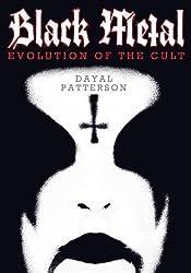 Black Metal: Evolution of the Cult-
