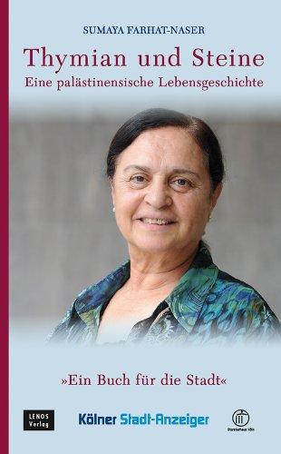 Buchseite und Rezensionen zu 'Thymian und Steine: Eine palästinensische Lebensgeschichte' von Sumaya Farhat-Naser