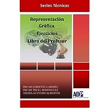 Representación Gráfica. Ejercicios. Libro del Profesor
