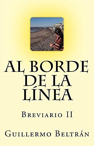 Al Borde de la Línea por Guillermo Beltrán