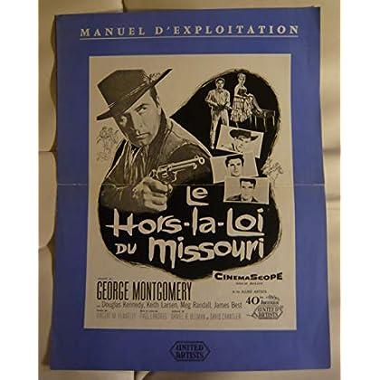 Dossier de presse de Le Hors-la-Loi du Missouri (1957) – Film de Paul Landres avec Georges Montgomery – Photos N&B – résumé du scénario - Bon état.