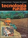 Tecnologia rurale. Per gli Ist. Tecnici per geometri