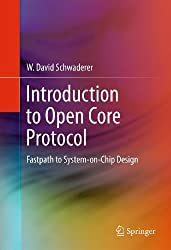 Introduction to Open Core Protocol: Fastpath to System-on-Chip Design