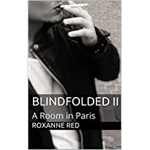 Blindfolded II: A Room in Paris