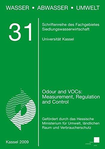 Odour and VOCs: Measurement, Regulation and Control (Wasser, Abwasser, Umwelt) -