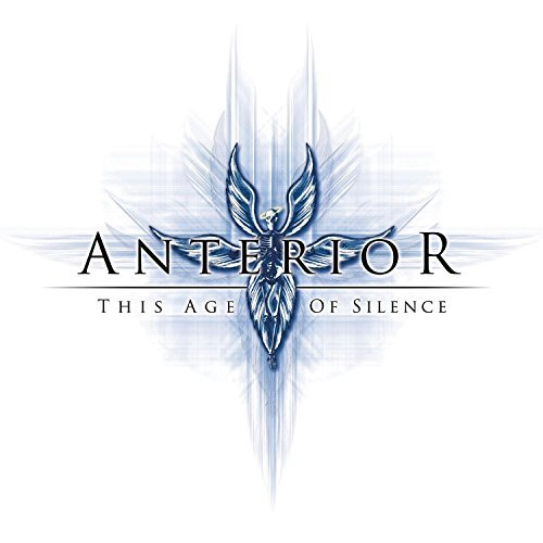 This Age of Silence by Anterior (2007-06-12)