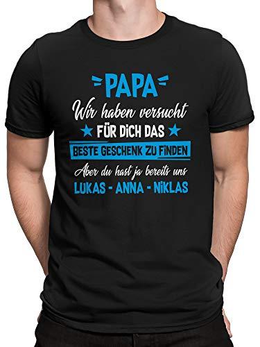 vanVerden Herren T-Shirt Papa Wir haben versucht Finden, Aber du hast ja bereits Uns. Wunschnamen anpassbar personalisiert, Größe:M, Farbe:Schwarz