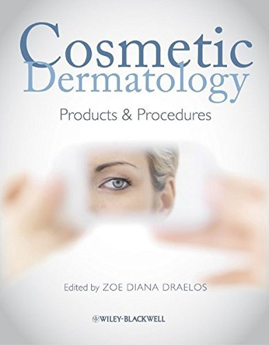 Cosmetic Dermatology: Products and Procedures (2010-02-19)