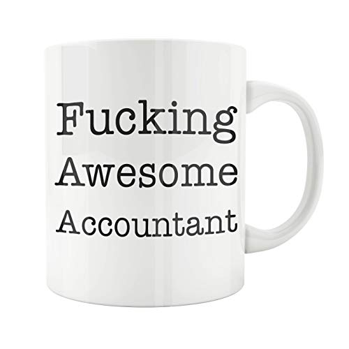 Lplpol Ceramic Tea Cup, Accountant Gift, Accountants Mug, Awesome Accountants, CPA Gift, Tax Season Gift, Tax Return, Fucking Accountant, Finance Manager, New Job, 15 Oz Mug 6 Demitasse Cup