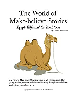 Egypt: Edfu and the Sandstorm (The World of Make-believe Stories Book 5)