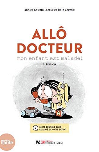 Allô Docteur par Annick Galetto-Lacour