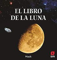 El libro de la luna par  Mack Van Gageldonk