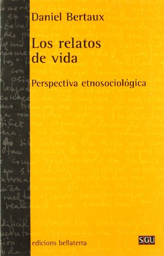 Los relatos de vida (General Universitaria) por Bertaux Daniel