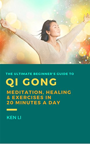 Libro PDF Gratis QiGong: The Ultimate Beginner's Guide to Qi
