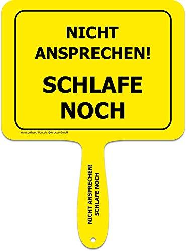 """""""Nicht ansprechen - schlafe noch"""" - Lustiges gelbes Kunststoffschild mit Griff - GELBE SCHILDER - DAS ORIGINAL"""