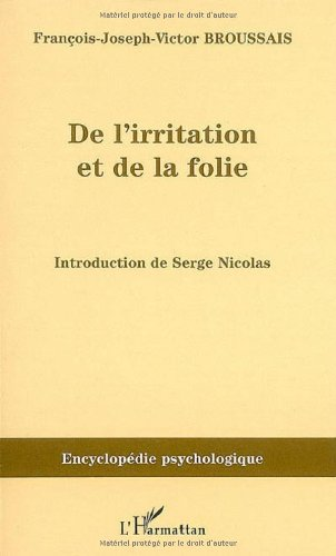 De l'irritation et de la folie (1828)