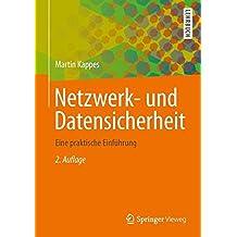 Netzwerk- und Datensicherheit: Eine praktische Einführung