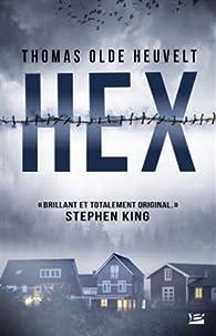 Hex par Thomas Olde Heuvelt