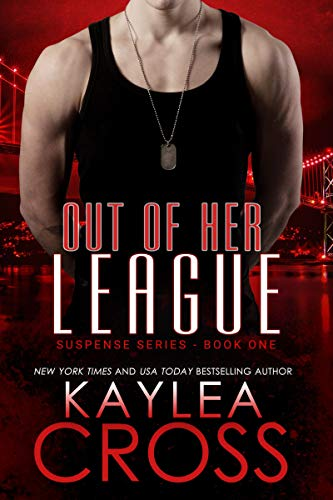 Out of Her League (Suspense Series Book 1) (English Edition) (Army Cross)