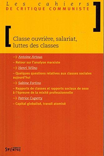 Les cahiers de critique communiste : Classe ouvrière, salariat, luttes des classes